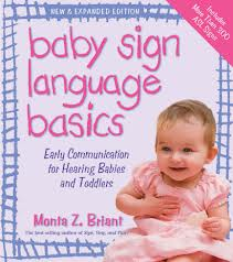 I use this book as my sign dictionary during reading time. It has a lot of easy to follow signs for everyday things.